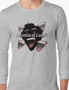 Maniacal Laugh T-Shirt