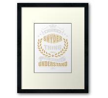 SNYDER THING T SHIRTS Framed Print