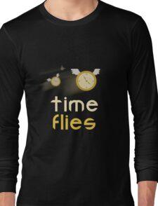 Time Flies shirt  Long Sleeve T-Shirt