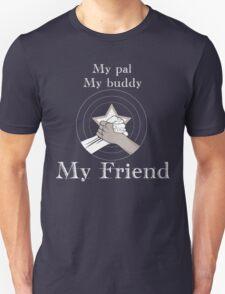 Stucky My Friend Unisex T-Shirt