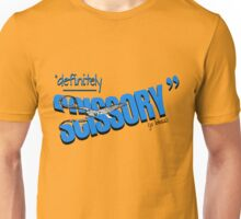 """Definitely Scissory"" Unisex T-Shirt"