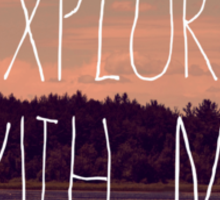 Explore With Me Sticker
