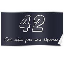 42 n'est pas une réponse Poster