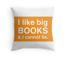 I like big books & I cannot lie. (Orange) Throw Pillow