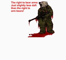 The right to arm bears Unisex T-Shirt