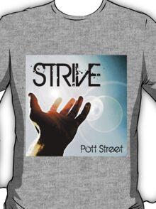 Strive Artwork T-Shirt T-Shirt