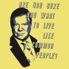 William Shatner - Common People by LEDPOISON