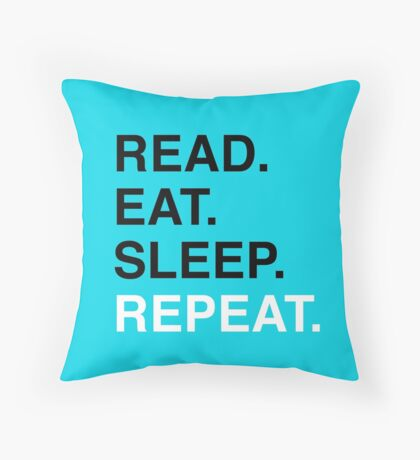 Read. Eat. Sleep. Repeat. (Blue) Throw Pillow