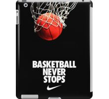 Basketball NeverStop quotes iPad Case/Skin