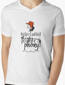 Holden Caulfield thinks you are a phony! Mens V-Neck T-Shirt