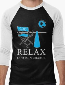 Relax God is in Charge  Men's Baseball ¾ T-Shirt