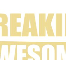 PARAMEDIC BECAUSE FREAKIN  AWESOME IS NOT AN OFFICIAL JOB TITLE Sticker