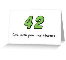 42 n'est pas une réponse (DARK) Greeting Card