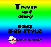 Trevor & Ginny OPPA IPAD STYLE!!! by XloneVEVO