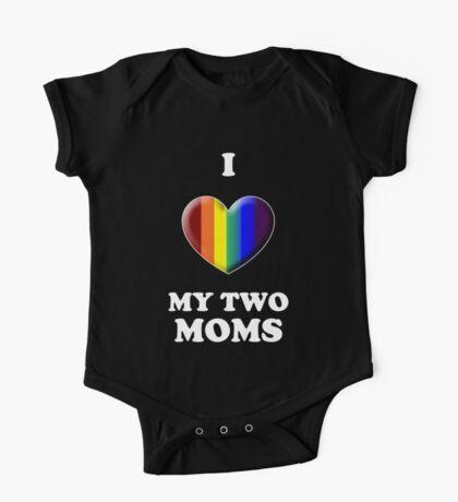 I Love My 2 Moms One Piece - Short Sleeve