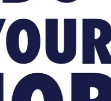 Bill Belichick - Do Your Job Sticker