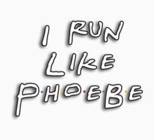 I run like Phoebe One Piece - Short Sleeve
