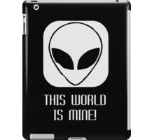 This World Is Mine iPad Case/Skin