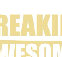 SALESMAN BECAUSE FREAKIN  AWESOME IS NOT AN OFFICIAL JOB TITLE Sticker