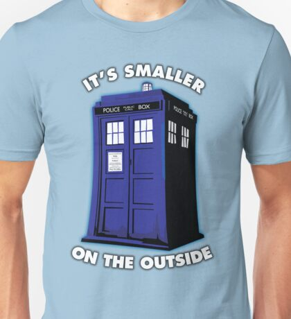 It's Smaller on the Outside Unisex T-Shirt