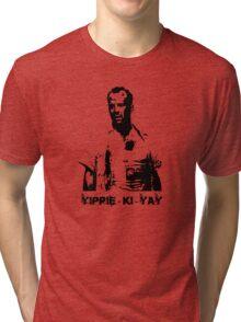Yippee-ki-yay! Tri-blend T-Shirt