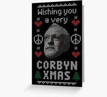 Wishing You A Very Corbyn Xmas Greeting Card