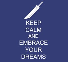 Embrace your dreams Unisex T-Shirt