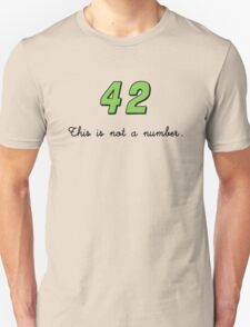 42 This is not a Number (dark) T-Shirt