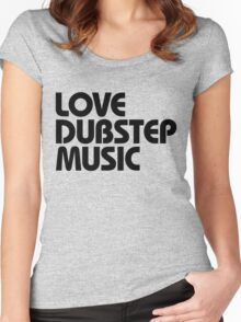 Love Dubstep Music (black) Women's Fitted Scoop T-Shirt