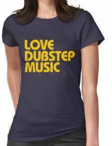 Love Dubstep Music (mustard) Womens Fitted T-Shirt