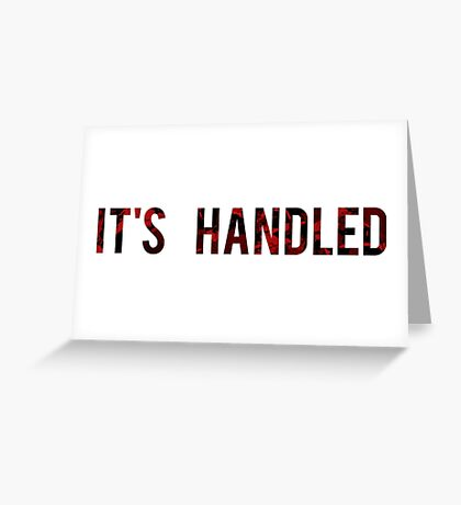 Scandal - It's Handled Greeting Card