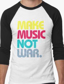 Make Music Not War (Venerable) Men's Baseball ¾ T-Shirt