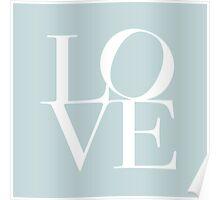 Love in Duck Egg Blue Poster