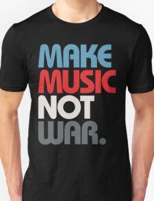 Make Music Not War (Prime) T-Shirt
