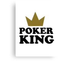 Poker king casino Canvas Print