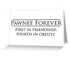 Parks and Recreation - Pawnee Forever Greeting Card