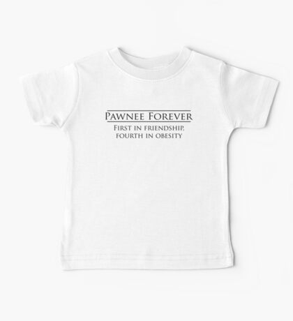 Parks and Recreation - Pawnee Forever Baby Tee