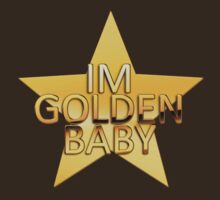 I'm golden baby by mikath