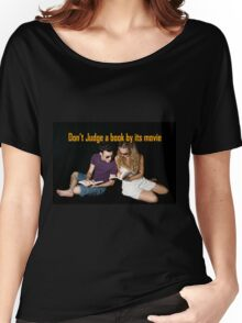 Don't judge a book by its movie. Women's Relaxed Fit T-Shirt