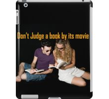 Don't judge a book by its movie. iPad Case/Skin