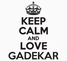 Keep Calm and Love GADEKAR Kids Clothes