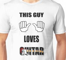 This guy loves his guitar T-Shirt