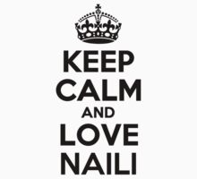 Keep Calm and Love NAILI Kids Clothes