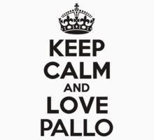 Keep Calm and Love PALLO Kids Clothes