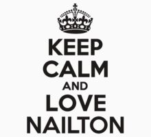 Keep Calm and Love NAILTON Kids Clothes
