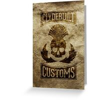 Clydebuilt Customs (black) Greeting Card