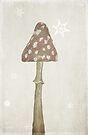 Christmassy Mushroom by Denise Abé