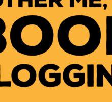 Don't Bother Me, I'm Book Blogging - Orange Sticker