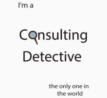 I'm a Consulting Detective the only one in the world Kids Clothes