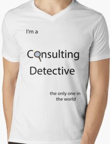 I'm a Consulting Detective the only one in the world Mens V-Neck T-Shirt
